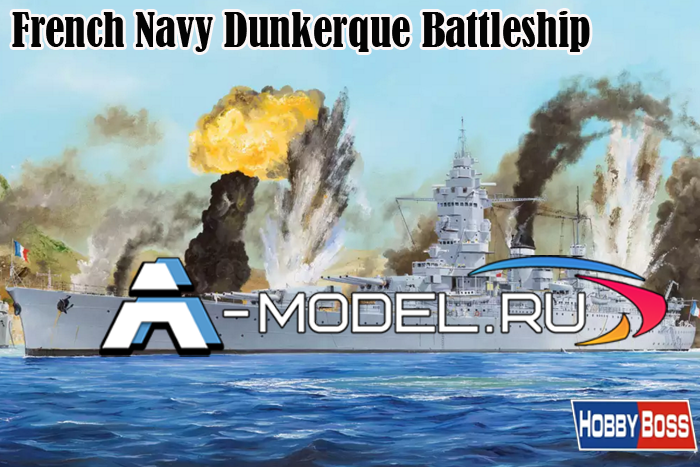 86506 French Navy Dunkerque Battleship  - купить сборные модели из пластика кораблей и подводных лодок от Hobby Boss разных масштабов