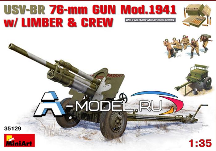 35129 USV-BR 76-mm GUN Mod. 1941 w/LIMBER & CREW - купить сборную модель самолета 1/35 Mini Art