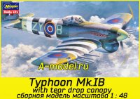 Typhoon Mk.IB with tear drop canopy